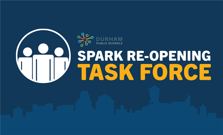 Spark Re-Opening Task Force Update