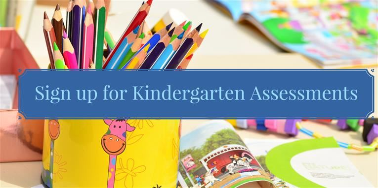 Sign up for Kindergarten Assessments