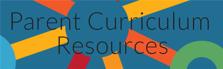Parent Curriculum Resources and At-Home Learning Packets