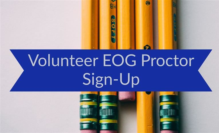 Volunteer EOG Proctor Sign Up