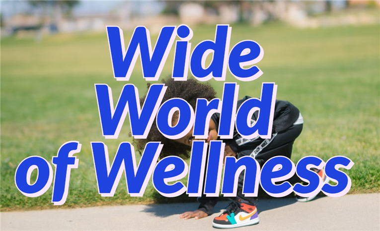 Wide World of Wellness