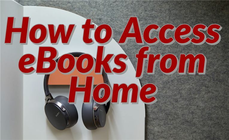 How to Access eBooks from Home
