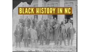 Black History in NC