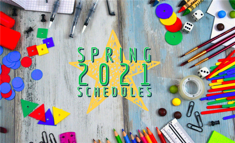 Spring 2021 Schedules and FAQ