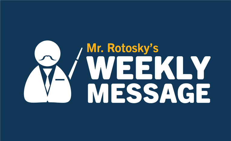 Mr. Rotosky's Weekly Message | 3-8