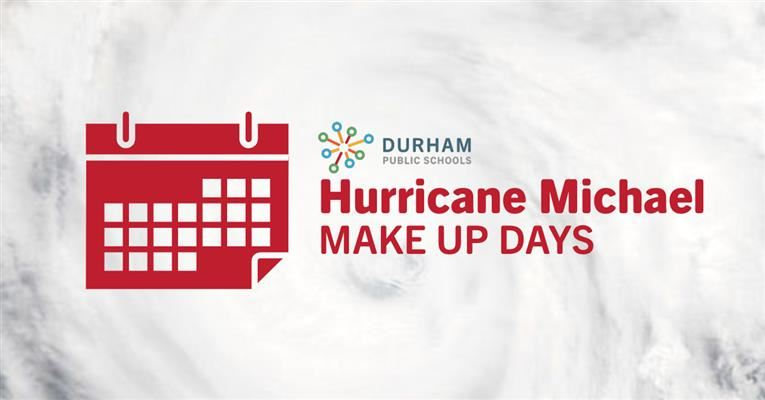 DPS announces make up days for Hurricane Michael.