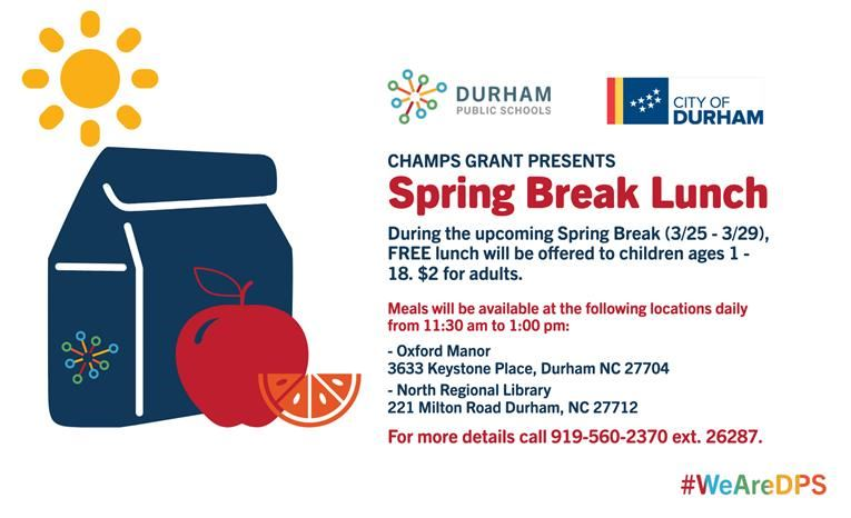 DPS and the City of Durham will provide FREE lunches during Spring Break.