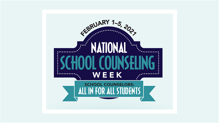 National School Counseling Week 2021