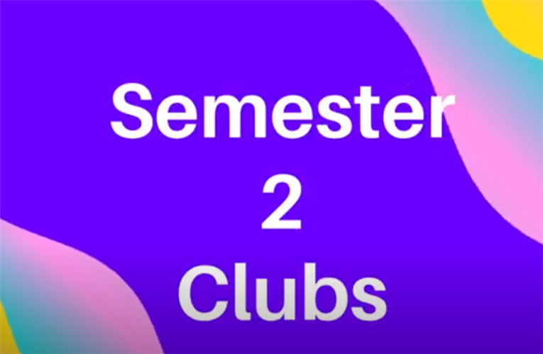 2nd Semester Clubs!