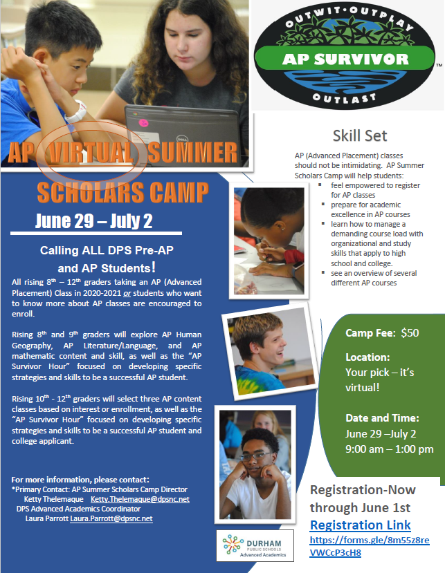 June 29th  – July 2nd  AP Summer Scholars Camp has been redesigned to be a virtual camp from 9:00 a
