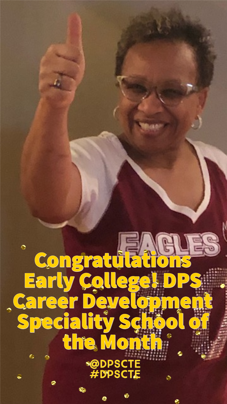 Congrats to Early College! Career Development Challenge Winner!