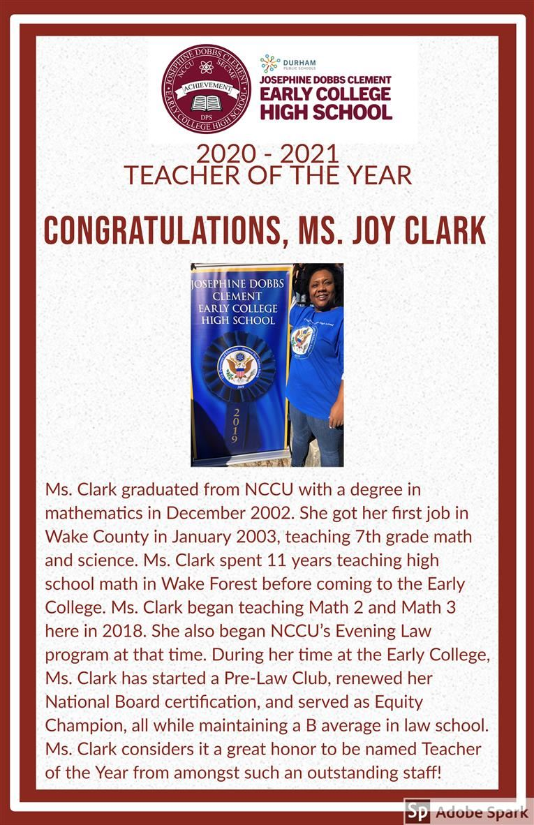 CONGRATULATIONS, Ms. Joy Clark J. D. Clement ECHS 2020-2021 Teacher of the Year!