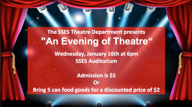 Join SSES for an Evening of Theater!
