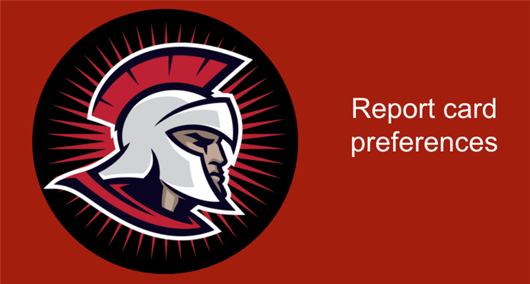 Share your report card preferences