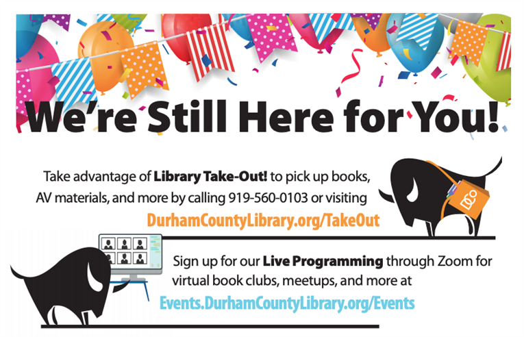 Durham County Library is here for you!