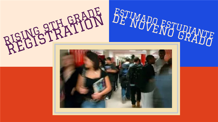Rising 9th Grade Registration